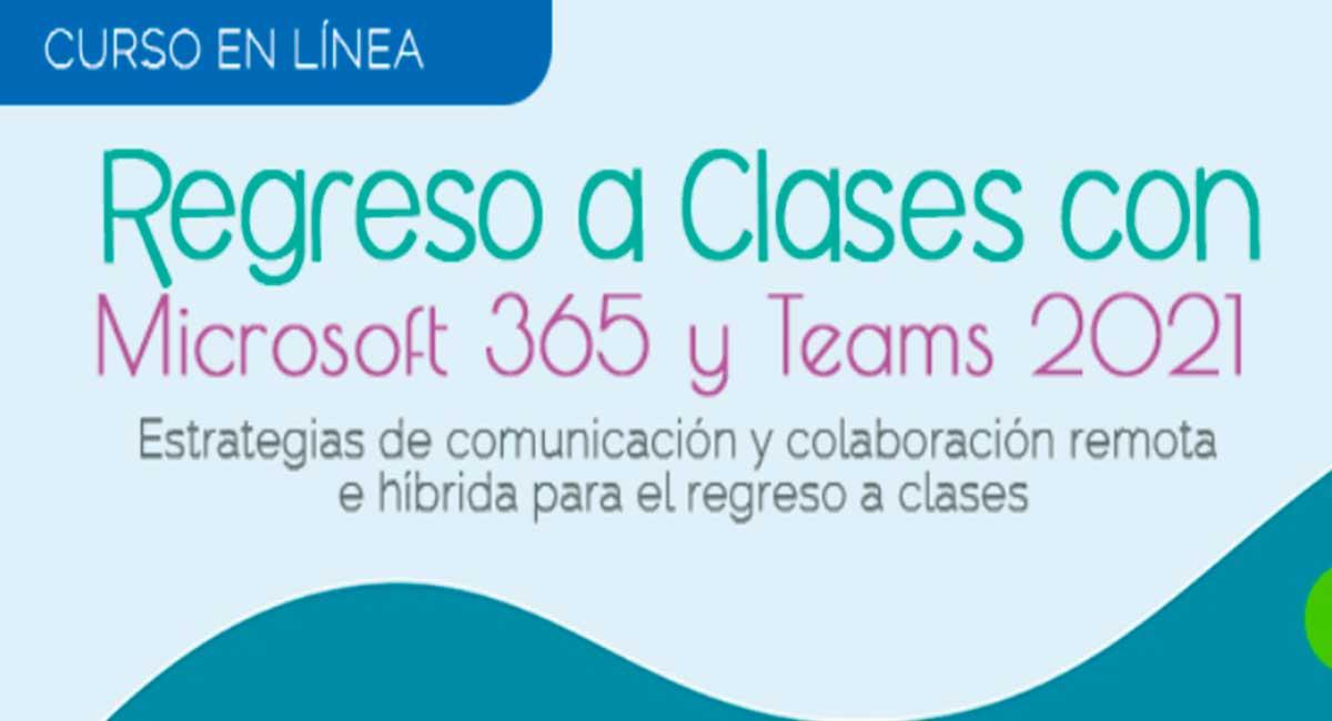 Regístrate al curso en línea gratis de Microsoft 365 y Teams