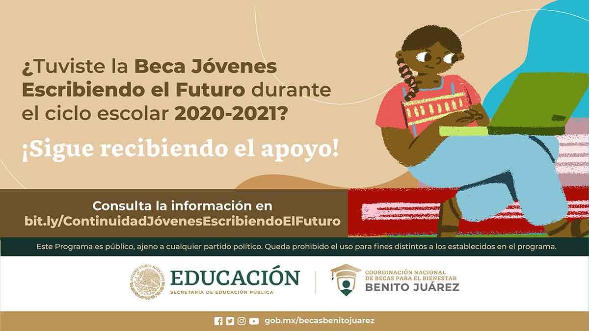 Beca Jóvenes Escribiendo el Futuro 2021- apoyo de más de 9 mil pesos